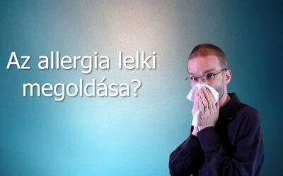 Az allergia lelki megoldása?
