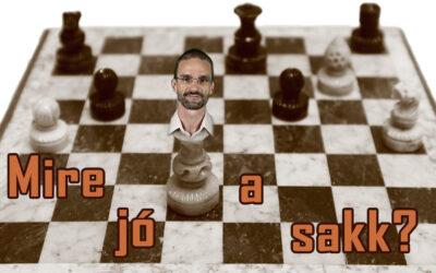 Mire jó a sakk – talán neked is?